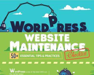 WordPress Maintenance – 50 ways to love your website